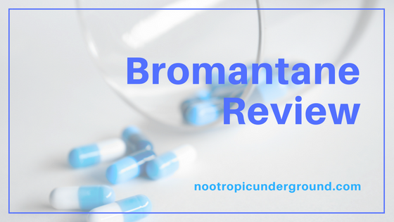 bromantan review